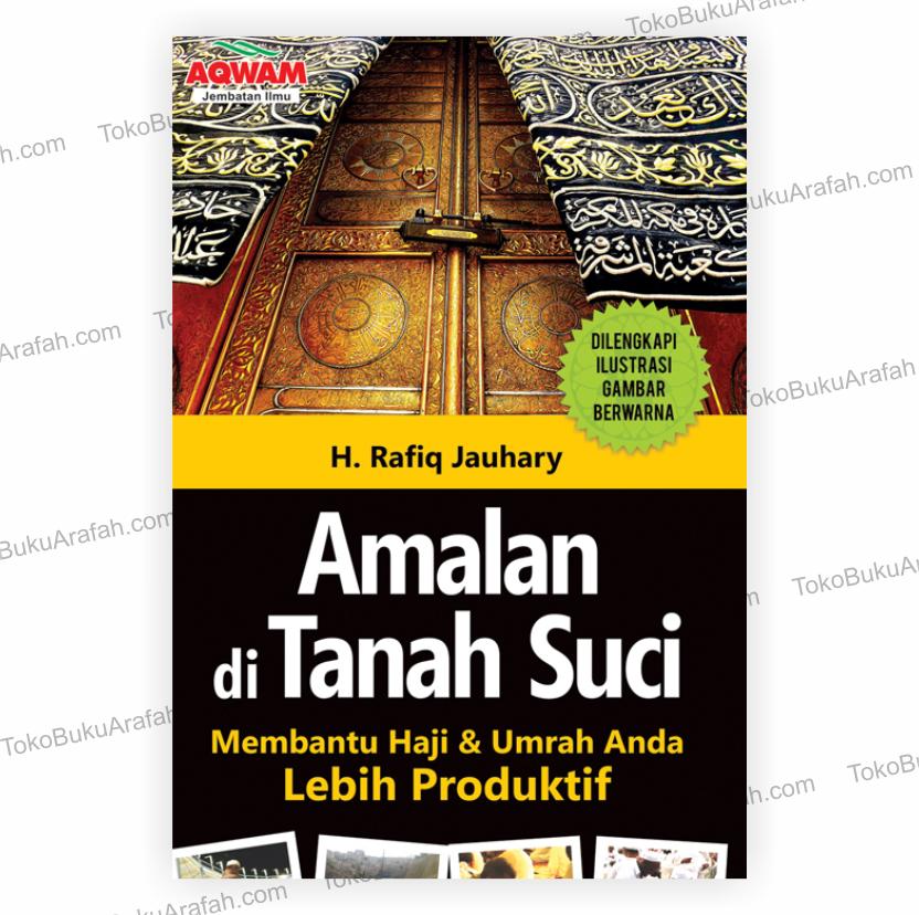 Amalan Di Tanah Suci Toko Buku Arafah
